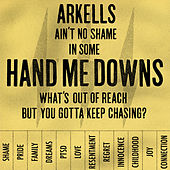 Hand Me Downs by Arkells