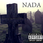 Pain Is Motivation by Nada