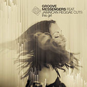 This Girl (Chill Mix) von Groove Messengers
