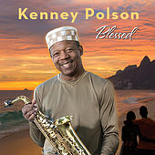 Blessed by Kenney Polson