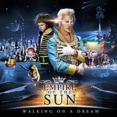 Walking On A Dream (10th Anniversary Edition) von Empire of the Sun