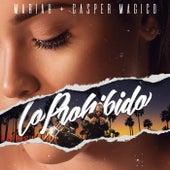 Lo Prohibido by Mariah & Casper Magico