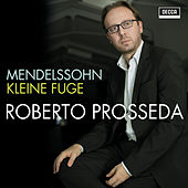 Mendelssohn: Kleine Fuge MWV U 96 di Roberto Prosseda