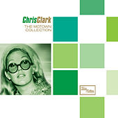 The Motown Collection by Chris Clark