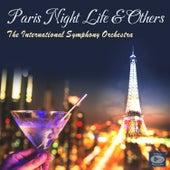 Paris Night Life & Others de The International Symphony Orchestra