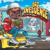 Bad Influence by Q Da Fool