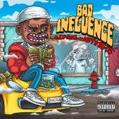 Bad Influence von Q Da Fool