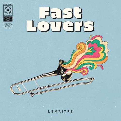 Fast Lovers de Lemaitre