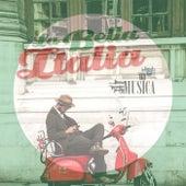 La bella italia in musica by Various Artists