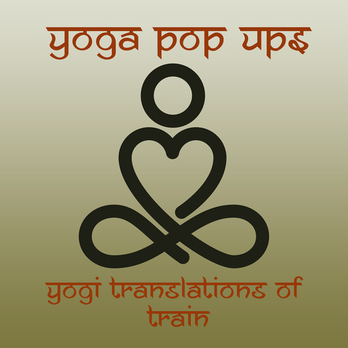 Yogi Translations of Train de Yoga Pop Ups