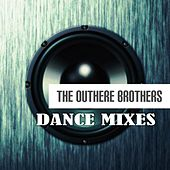 Dance Mixes by The Outhere Brothers