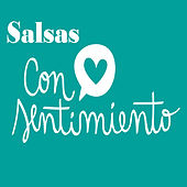 Salsas Con Sentimiento de Various Artists
