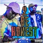 2 Be Honest by Finatticz