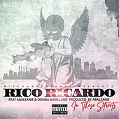 In These Streets by Rico Ricardo