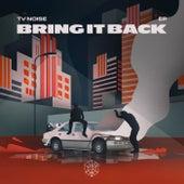Bring It Back EP de TV Noise