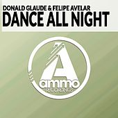 Dance All Night (Original Mix) de Donald Glaude
