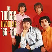 Live On Air '66 - '68 de The Troggs