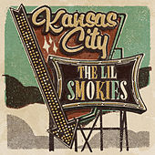 Kansas City von The Lil Smokies