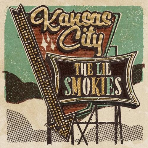 Kansas City von The Lil Smokies
