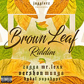 Brown Leaf Riddim de Various Artists