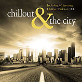 Chillout & The City by Various Artists