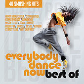 Everybody Dance Now Best Of by Various Artists