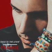 Back to the Lovin' von Frankie Moreno