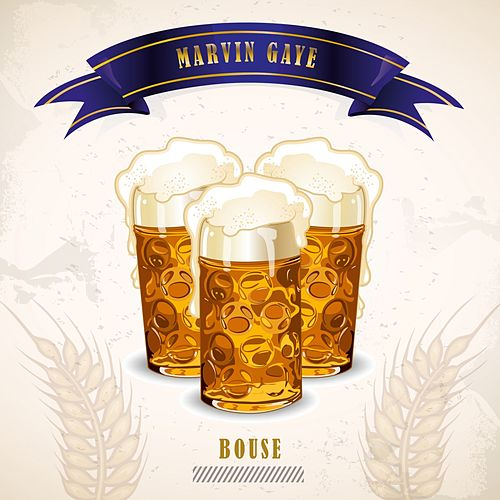 Bouse by Marvin Gaye