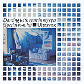Dancing with Tears in My Eyes (2009 Remaster) de Ultravox