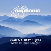 Make It Home Tonight de Kyau