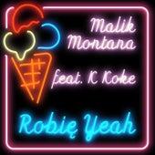 Robię Yeah (prod.by FRNKIE) von Malik Montana