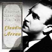 Famous Classical Pianists / Claudio Arrau von Various Artists