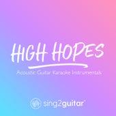 High Hopes (Acoustic Guitar Karaoke Instrumentals) de Sing2Guitar