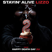 Stayin' Alive (from Happy Death Day 2U) by Lizzo