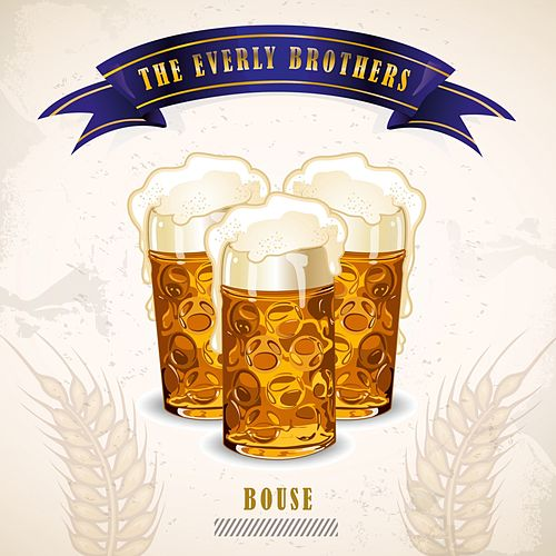 Bouse by The Everly Brothers