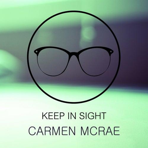 Keep In Sight de Carmen McRae