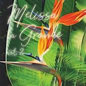Melissa la Grande, Vol. 2 by Melissa la Grande