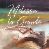 Melissa la Grande, Vol. 1 by Melissa la Grande
