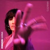 Karma (CLiQ Remix) von Robinson