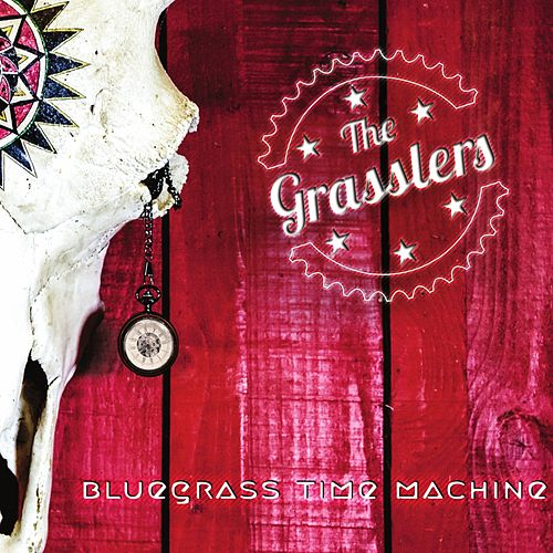 Bluegrass Time Machine by The Grasslers