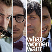 What Women Want by Rhett and Link
