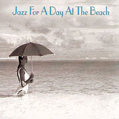 Jazz For A Day At The Beach de Various Artists