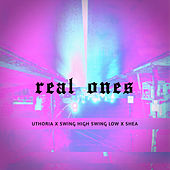 Real Ones by Shea