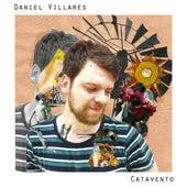 Catavento de Daniel Villares