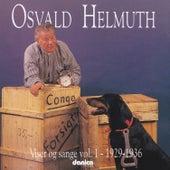 Osvald Helmuth - Viser Og Sange Vol. 1 - 1929-1936 by Osvald Helmuth