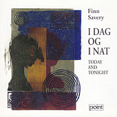 Today and Tonight by Finn Savery by Various Artists