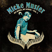 My Music, My Songs - Vol. 1 de Micke Muster