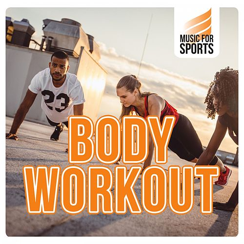 Music for Sports: Body Workout von Various Artists