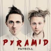 Pyramid by Patrull
