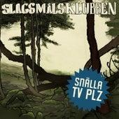Snälla Tv Plz by Slagsmålsklubben